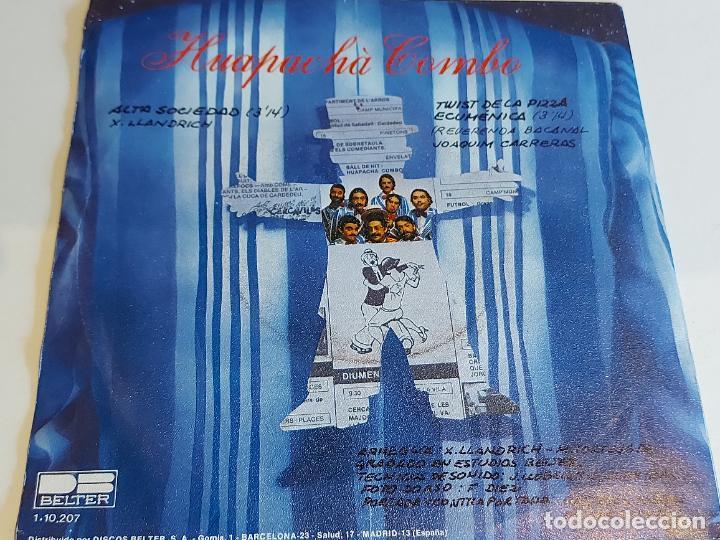 Discos de vinilo: HUAPACHÀ COMBO / ALTA SOCIEDAD / SINGLE - BELTER-1981 / CALIDAD LUJO. ****/**** - Foto 2 - 223690345