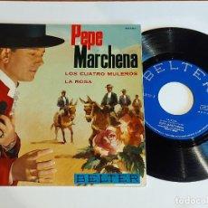 Discos de vinilo: PEPE MARCHENA / LOS CUATRO MULEROS / SINGLE - BELTER-1963 / CALIDAD LUJO. ****/****. Lote 223690956
