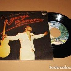 Discos de vinilo: GEORGE BENSON - ON BROADWAY - SINGLE - 1978. Lote 223704260