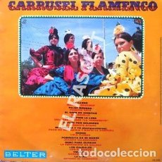 Discos de vinilo: LP - CARRUSEL FLAMENCO - MI CARRO - FALSA MONEDA ECT -. Lote 223714660