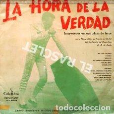 Discos de vinilo: LP - LA HORA DE LA VERDAD - IMPRESIONES EN UNA PLAZA DE TOROS- BANDA MILITAR DE AVIACION DE MADRID -. Lote 223715272