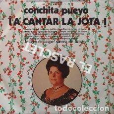 Discos de vinilo: LP - CONCHITA PUEYO - A CANTAR LA JOTA --. Lote 223715630