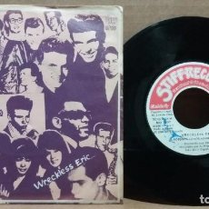 Disques de vinyle: WRECKLESS ERIC / A POPSONG / SINGLE 7 INCH. Lote 223732206