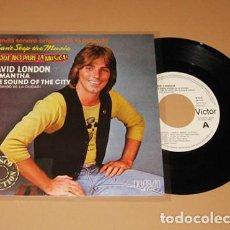 Discos de vinilo: DAVID LONDON - SAMANTHA / THE SOUND OF THE CITY - PROMO SINGLE - 1980. Lote 223756162