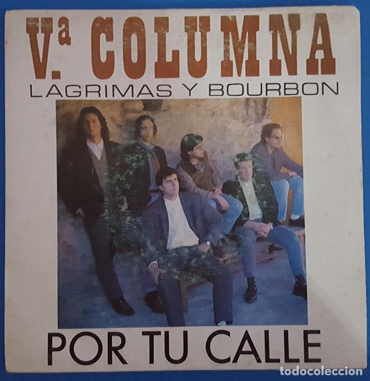 SINGLE / Vª COLUMNA / POR TU CALLE / PERFIL P-206 / 1991 PROMO (Música - Discos - Singles Vinilo - Grupos Españoles de los 90 a la actualidad)