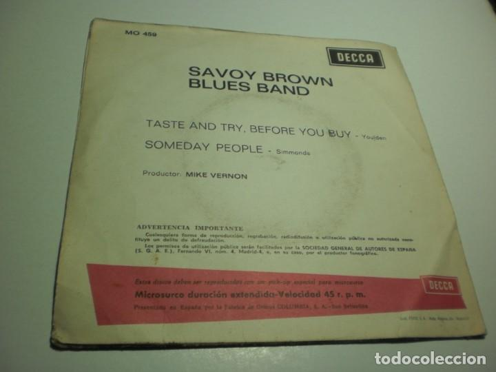 Discos de vinilo: single savoy brown blues band. taste and try, before you buy. someday people decca 1968 (probado) - Foto 2 - 242292775