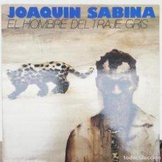 Discos de vinilo: JOAQUIN SABINA - EL HOMBRE DEL TRAJE GRIS. Lote 223800520