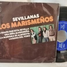 Discos de vinilo: LOS MARISMEÑOS EP SEVILLANAS MUY BUEN ESTADO. Lote 223848466