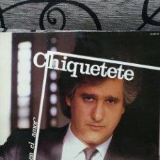 Discos de vinilo: CHIQUETETE - BOHEMIO EN EL AMOR. Lote 223866753