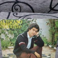 Discos de vinilo: CHIQUETETE ALTOZANO. Lote 223868012