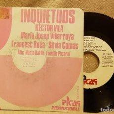 Discos de vinilo: INQUIETUDS - HECTOR VILA - MARIA JOSEP VILLARROYA - DISCO PROMOCIONAL IMPRESO UNA SOLA CARA. Lote 223911775