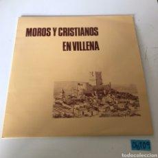 Discos de vinilo: MOROS Y CRISTIANOS EN VILLENA. Lote 223939362