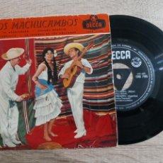 Discos de vinilo: LOS MACHUCAMBOS .EL AVENTURERO.DUERME NEGRITO.DECCA 1959. Lote 223972200