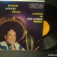 Discos de vinilo: MIGUEL ACEVES MEJIA CANCIONES DE JOSE ALFREDO JIMENEZ LP RCA VICTOR MEXICO PEPETO. Lote 223974437