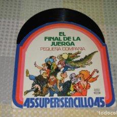 Discos de vinilo: PEQUEÑA COMPAÑIA / EL FINAL DE LA JUERGA MAXI -LP MOVIEPLAY DE 1978. Lote 223980851