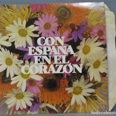 Discos de vinilo: LP. CON ESPAÑA EN EL CORAZON. Lote 223982827