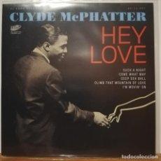 "Discos de vinilo: R&B, DOO WOP EP CLYDE MCPHATTER ""HEY LOVE"" 6 SONGS!! EL TORO RECORDS. Lote 223990605"