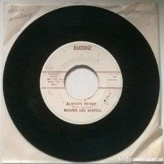 Discos de vinilo: HOMER LEE SEWELL. OPEN ARMS/ ALWAYS BROKE. OAKRIDGE, USA SINGLE. Lote 223999627