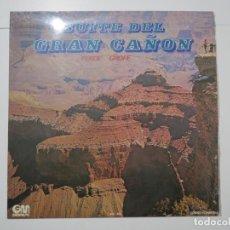 Discos de vinilo: SUITE DEL GRAN CAÑON FERDE GROFE GRAMUSIC 1973 LP VINILO. Lote 224003405