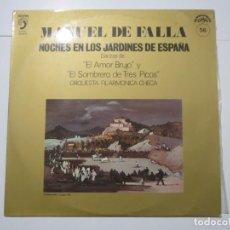 Discos de vinilo: MANUEL DE FALLA JARDINES DE ESPAÑA AMOR BRUJO SOMBRERO DE TRES PICOS SUPRA DISCO PHON 1972 LP VINILO. Lote 224007020