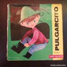 Discos de vinilo: VINILO SINGLE PULGARCITO - DISCO CUENTO - VERGARA - 1961. Lote 224013096