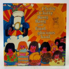 Discos de vinilo: CHITTY CHITTY BANG BANG AND FOOD, GLORIOUS FOOD - MUSIC POR PLEASURE - LONDON AND SYDNEY - 1968. Lote 224030113
