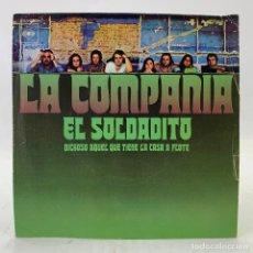 Discos de vinilo: LA COMPAÑIA - EL SOLDADITO - DICHOSO AQUEL QUE TENGA LA CASA A FLOTE - CBS 7483 - 1971. Lote 224039631