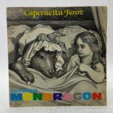 Discos de vinilo: ORQUESTA MONDRAGON - CAPERUCITA ROJA - SINGLE - EMI - B2486 - 1981. Lote 224040201