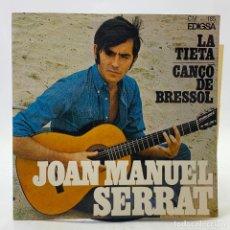Discos de vinilo: JOAN MANUEL SERRAT - LA TIETA / CANÇÓ DE BRESSOL - SP EDIGSA CM 185 1967 - CON LETRAS. Lote 246715145