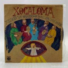 Discos de vinilo: XOCALOMA - XESUS VAI NASCER/O MAIS GRANDE HOME (ZAFIRO SINGLE 1978) ESPAÑA. Lote 224053113