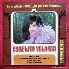 Discos de vinilo: CONCHITA VELASCO - BEATNIK EP 1967 B.S.O DEL FILM PERO... ¿EN QUE PAIS VIVIMOS?. Lote 224069675