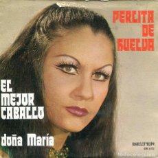 Disques de vinyle: PERLITA DE HUELVA / EL MEJOR CABALLO / DOÑA MARIA (SINGLE 1976). Lote 224083907
