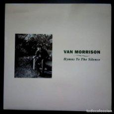 Discos de vinil: VAN MORRISON - HYMNS TO THE SILENCE - DOBLE LP ESPAÑOL 2XLP CON ENCARTES 1991 - POLYDOR (GATEFOLD). Lote 224086002