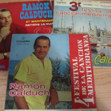 Discos de vinilo: LOTE DISCOS VINILO SINGLE RAMON CALDUCH GRANDIOSO FESTIVAL CANCION MEDITERRANEA LA MURALLA DE BERLIN. Lote 224105186