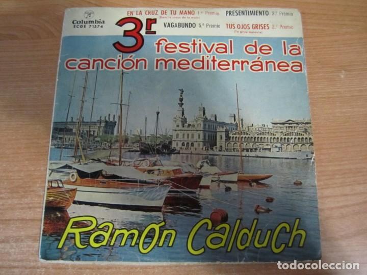 Discos de vinilo: lote discos vinilo single ramon calduch grandioso festival cancion mediterranea la muralla de berlin - Foto 4 - 224105186