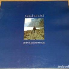 Discos de vinil: MAXI SINGLE - PAUL DROID - ALL THE GOOD THINGS - PAUL DROID - ECHOES IN THE RAIN / ISLA DE LUZ. Lote 224110161