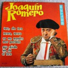 Discos de vinilo: JOAQUÍN ROMERO - EP - TORO, EHE TORO + 3 - AÑO 1965. Lote 224112417