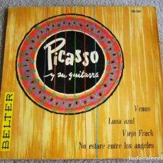 Discos de vinilo: PICASSO Y SU GUITARRA - EP - VENUS + 3 - AÑO 1959. Lote 224120798