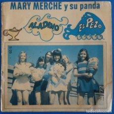Discos de vinilo: SINGLE / MARY MERCHE Y SU PANDA / ALADINO - EL PEZ / OLYMPO S-25 / 1974. Lote 224130678