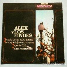 Discos de vinilo: ALEX Y LOS FINDES (EP 1967) EL PAIS DE LAS 1000 DANZAS - ES MEJOR DEJARLO COMO ESTA- AGENTE 023 -. Lote 224139615