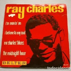 Discos de vinilo: RAY CHARLES (EP 1963) I'M MOVIN' ON - I BELIEVE TO MY SOUL - MR. CHARLES' BLUES - THE MIDNIGHT HOUR. Lote 224140086