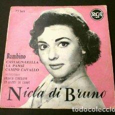 Discos de vinilo: NICLA DI BRUNO (EP. 1956 MADE IN FRANCE ) GUAGLIONE - BAMBINO - LA PENSE - ORQ. FRANCO GIORDANO. Lote 224141401