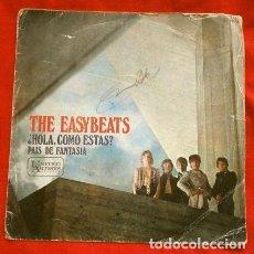 Discos de vinilo: THE EASYBEATS (SINGLE 1968) ¿HOLA COMO ESTAS? (HELLO HOW ARE YOU?) - PAIS DE FANTASIA (DISCO RARO). Lote 224142173