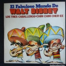 Discos de vinilo: VINILO (IMPECABLE) WALT DISNEY - LOS TRES CABALLEROS / CHIM CHIM CHER. Lote 224149840
