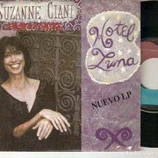 "Discos de vinilo: SUZANNE CIANI 7"" SPAIN 45 SINGLE VINILO 1991 HOTEL LUNA SIMPLE SONG ANTHEM PROMOCIONAL + TOUR DATES. Lote 224151387"