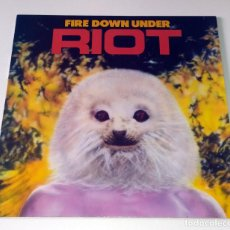 Discos de vinilo: LP RIOT - FIRE DOWN UNDER. Lote 56913635