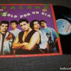 Discos de vinilo: VALERA - SOLO POR UN DÍA - ARDO EN DESEOS - MAXISINGLE EDICION DE 1993 MUY RARO .. Lote 224177533