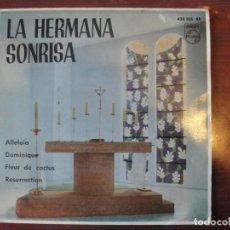 Discos de vinilo: LA HERMANA SONRISA / ALELUIA - DOMINIQUE - RESURRECTION - FLOR DE CACTUS - 1963 - ENVIO GRATIS. Lote 224212027