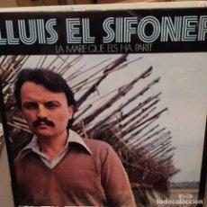 Discos de vinilo: LLUIS EL SIFONER:LA MARE QUE ELS HA PARIT, MOVIEPLAY 1978 INCLUYE LETRAS. Lote 224234715
