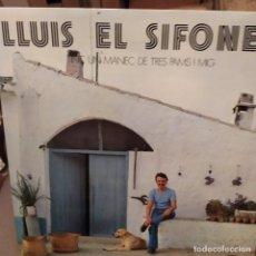 Discos de vinilo: LLUIS EL SIFONER:TINC UN MANEC DE TRES PAMS I MIG MOVIEPLAY 1976 PORTADA ABIERTA INCLUYE LETRAS. Lote 224235170